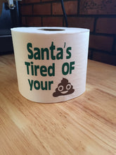 Load image into Gallery viewer, Christmas Gift From Santa, Funny Christmas Gift From Santa, Gift From Santa Funny Christmas, You're on Santas List, Santas Tired