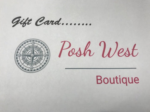 Gift Card - Posh West Boutique