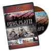 Fowl Play 2: More Fowl Than Ever Before
