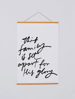 Poster: This Family Is Set Apart For His Glory