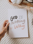 Journal- God is making a way