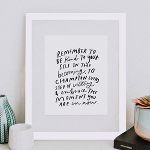 8x10 Remember to be kind