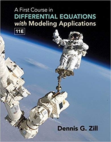A First Course in Differential Equations with Modeling Applications 11th Edition - Dennis G. Zill