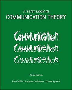 A First Look at Communication Theory 9th Edition