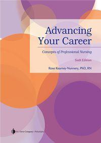 Advancing Your Career 6th Edition by Rose Kearney-Nunnery