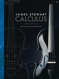 Calculus: Early Transcendentals 8th Edition by James Stewart