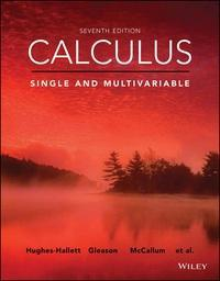 Calculus: Single and Multivariable, 7th Edition