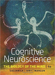 Cognitive Neuroscience. The Biology of the Mind-W. W. Norton (2014)