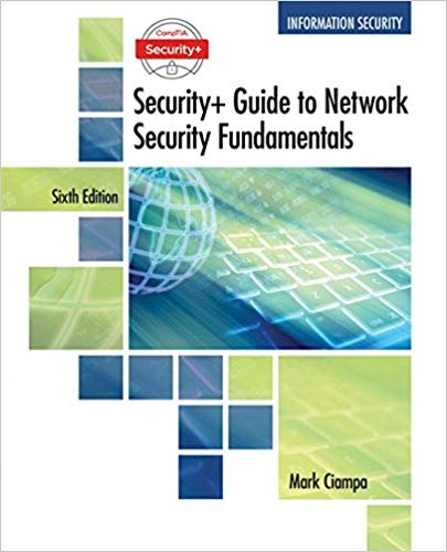 CompTIA Security+ Guide to Network Security Fundamentals, 6th edition