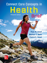 Connect Core Concepts in Health, BRIEF, 15th Edition by Paul Insel