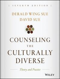 Counseling the Culturally Diverse: Theory and Practice 7th Edition