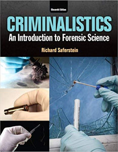 Criminalistics An Introduction to Forensic Science
