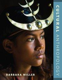 Cultural Anthropology 8th Edition by Barbara Miller