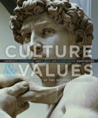 Culture and Values: A Survey of the Western Humanities 8th Edition