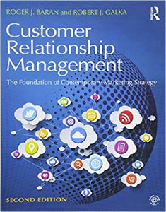 Customer Relationship Management The Foundation of Contemporary Marketing Strategy