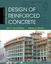 Design of Reinforced Concrete 10th Edition by Jack C. McCormac