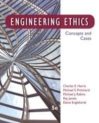 Engineering Ethics: Concepts and Cases 5th Edition
