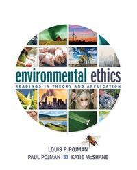 Environmental Ethics: Readings in Theory and Application 7th Edition
