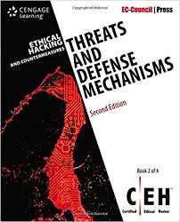 Ethical Hacking and Countermeasures Threats and Defense Mechanisms