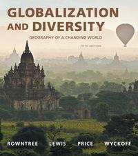 Globalization and Diversity 5th Edition by Lester Rowntree