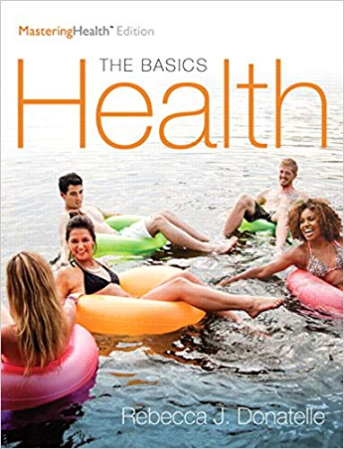 Health The Basics, The Mastering Health Edition 12th Edition
