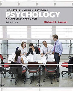 Industrial Organizational Psychology An Applied Approach