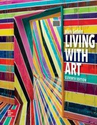 Living with Art 11th Edition by Mark Getlein