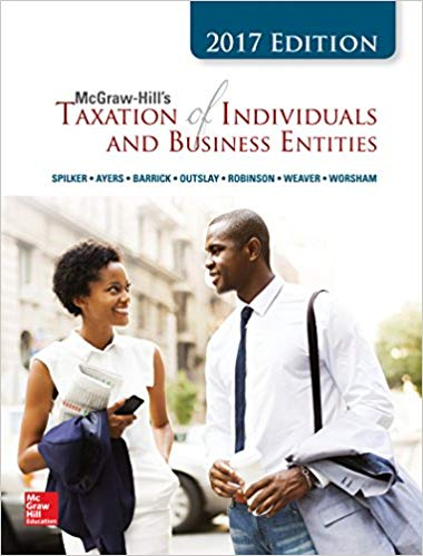 McGraw-Hill's Taxation of Individuals and Business Entities 2017 Edition