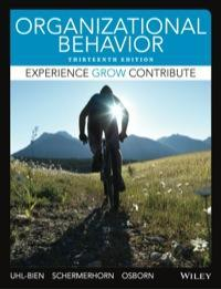 Organizational Behavior 13th Edition by Mary Uhl-Bien