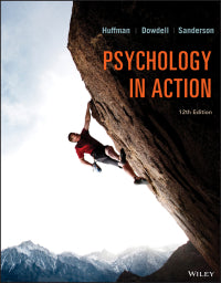 Psychology in Action 12th Edition by Karen Huffman