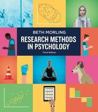 Research Methods in Psychology 3rd Edition by Beth Morling