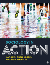 Sociology in Action 1st Edition by Kathleen Korgen
