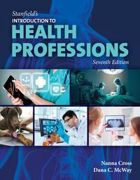 Stanfield's Introduction to Health Professions 7th Edition