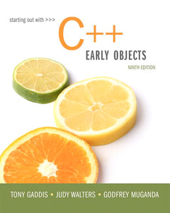 Starting Out with C - Early Objects, 9th Edition