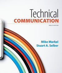 Technical Communication 12th Edition by Mike Markel