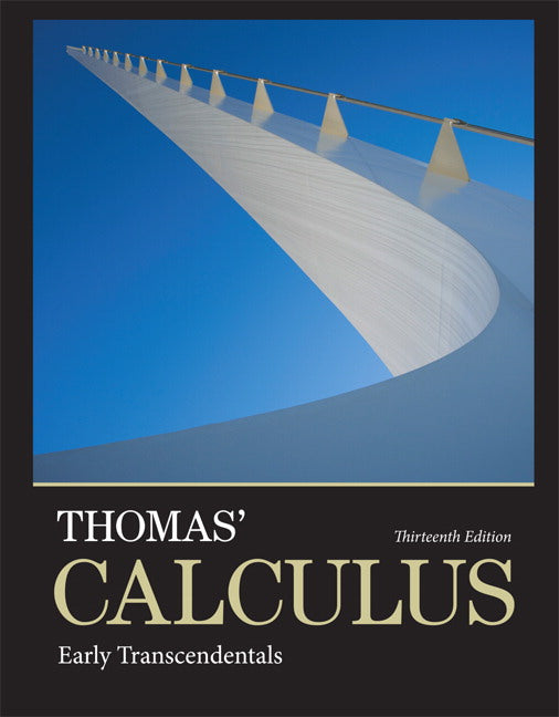 Thomas' Calculus_ Early Transcendentals (13th Edition)-Pearson (2013)