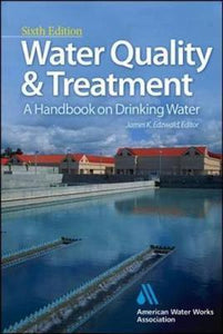Water Quality & Treatment: A Handbook on Drinking Water