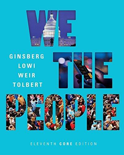 We the People 11th Core Edition by Benjamin Ginsberg