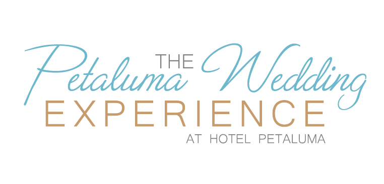 The Petaluma Wedding Experience at Hotel Petaluma