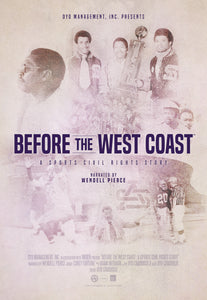 "Before The West Coast Poster (24"" x 36"")"