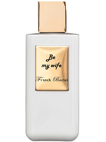 Be my wife by Franck Boclet Extrait De Parfum 100ml