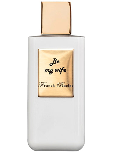 Franck Boclet BE MY WIFE extrait de parfum
