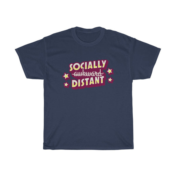 Not Socially Awkward, Socially Distant!