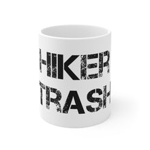 "Load image into Gallery viewer, ""Hiker Trash"" White Ceramic Mug"