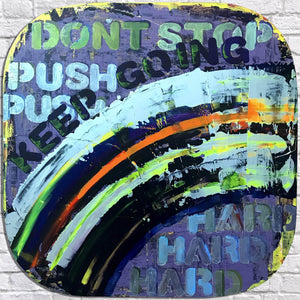 Sved Keep Going · Never Stop, Push Hard, Work Hard, Achieve your goals - Art Sleuth