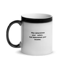 Load image into Gallery viewer, God Determines Your Income Glossy Magic Mug
