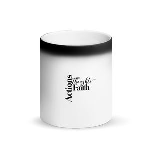 Actions, Thoughts, Faith Matte Black Magic Mug