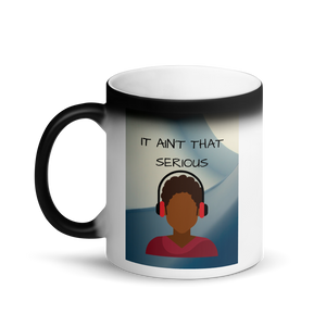 It's Not That Serious Matte Coffee Mug