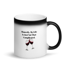 Load image into Gallery viewer, Honestly, My Life Is Just Not That Complicated Black Magic Mug