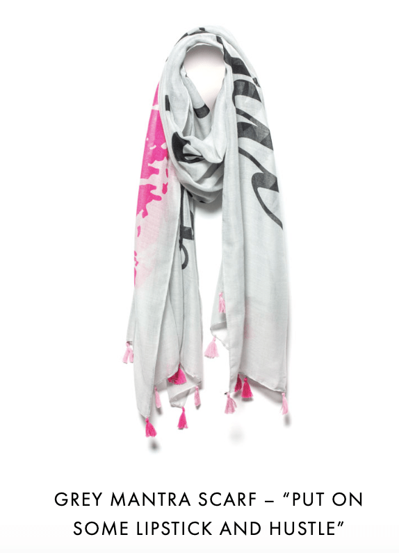Mantra Scarf - Put on some lipstick and hustle.